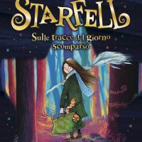 Starfell. Sulle tracce del giorno scomparso