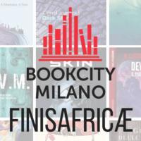 Ci vediamo a FINISAFRICÆ al Covo della Ladra a Bookcity Milano 2019