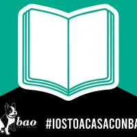 #iostoacasaconbao: stiamo a casa con i fumetti