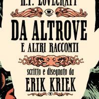 Nuova edizione per H.P. Lovecraft – Da altrove e altri racconti