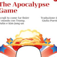 Decidi il destino del mondo con The Apocalypse Game di Rob Sears