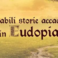 Il mondo fantastico di Eudopia