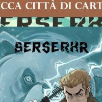 Berserkr all'attacco di Lucca