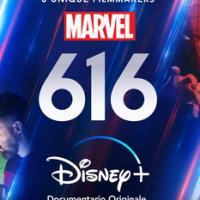 Marvel 616 a novembre su Disney+!