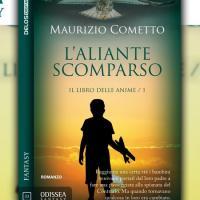 Con L'aliante scomparso di Maurizio Cometto torna la collana Odissea Fantasy di Delos Digital