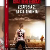 Zetafobia 2 – La città morta