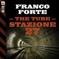 Franco Forte nel Tubo