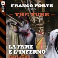 The Tube: la fame e l'inferno. Incontro con gli autori Ilaria Tuti e Carlo Vicenzi