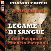 Il legame di sangue di Michela Pierpaoli e Fabio Pasquale