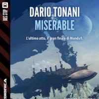 Miserable. Incontro con Dario Tonani