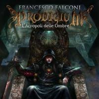 L'Acropoli delle Ombre di Francesco Falconi