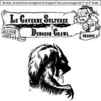 CHADC2 Le Caverne Sulfuree (Serie Dungeon Crawl)