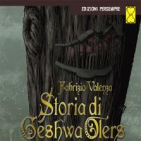 Storia di Geshwa Olers torna disponibile in cartaceo