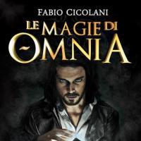Le Magie di Omnia. La saga completa