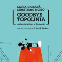 Goodbye Topolinia