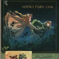 Addio, Fairy Oak