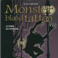 All'ombra dell'Imperatore. Monster Blood Tattoo