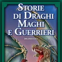Il cofanetto di Storie di Draghi, Maghi e Guerrieri