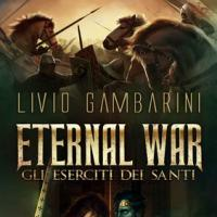 The Eternal War – Gli Eserciti dei santi