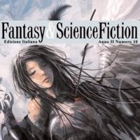Fantasy & Science Fiction 10 è in edicola