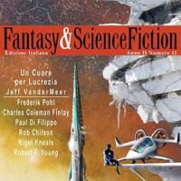 Fantasy & Science Fiction 11 è finalmente in edicola