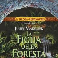 La figlia della foresta. Un fantasy storico.