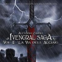 Ivengral - La via dell'Acciaio