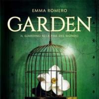 Garden - Il giardino alla fine del Mondo. Intervista a Emma Romero