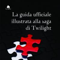 Arriva la Guida ufficiale illustrata alla saga di Twilight