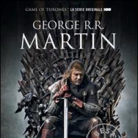 George R.R. Martin: il cuore umano in conflitto con se stesso
