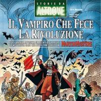 Il vampiro che fece la rivoluzione