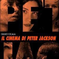 Il cinema di Peter Jackson, un saggio made in Italy