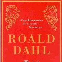 Tutti i racconti di Roald Dahl