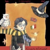 Lucchetti babbani e medaglioni magici. Nuova edizione riveduta e ampliata.