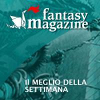 FantasyMagazine, il meglio dal 29 ottobre all'11 novembre 2012