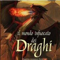 Il mondo infuocato dei draghi