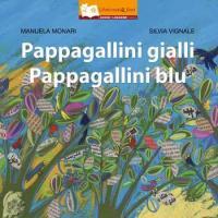 Pappagallini gialli, Pappagallini blu: Romeo e Giulietta in chiave favolistica