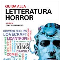 Guida alla letteratura horror. Intervista a Gian Filippo Pizzo