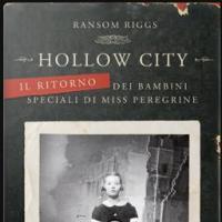 Hollow city. Il ritorno dei bambini speciali di Miss Peregrine