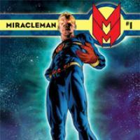 Miracleman - Libro primo - Il sogno di un volo - Capitolo Uno