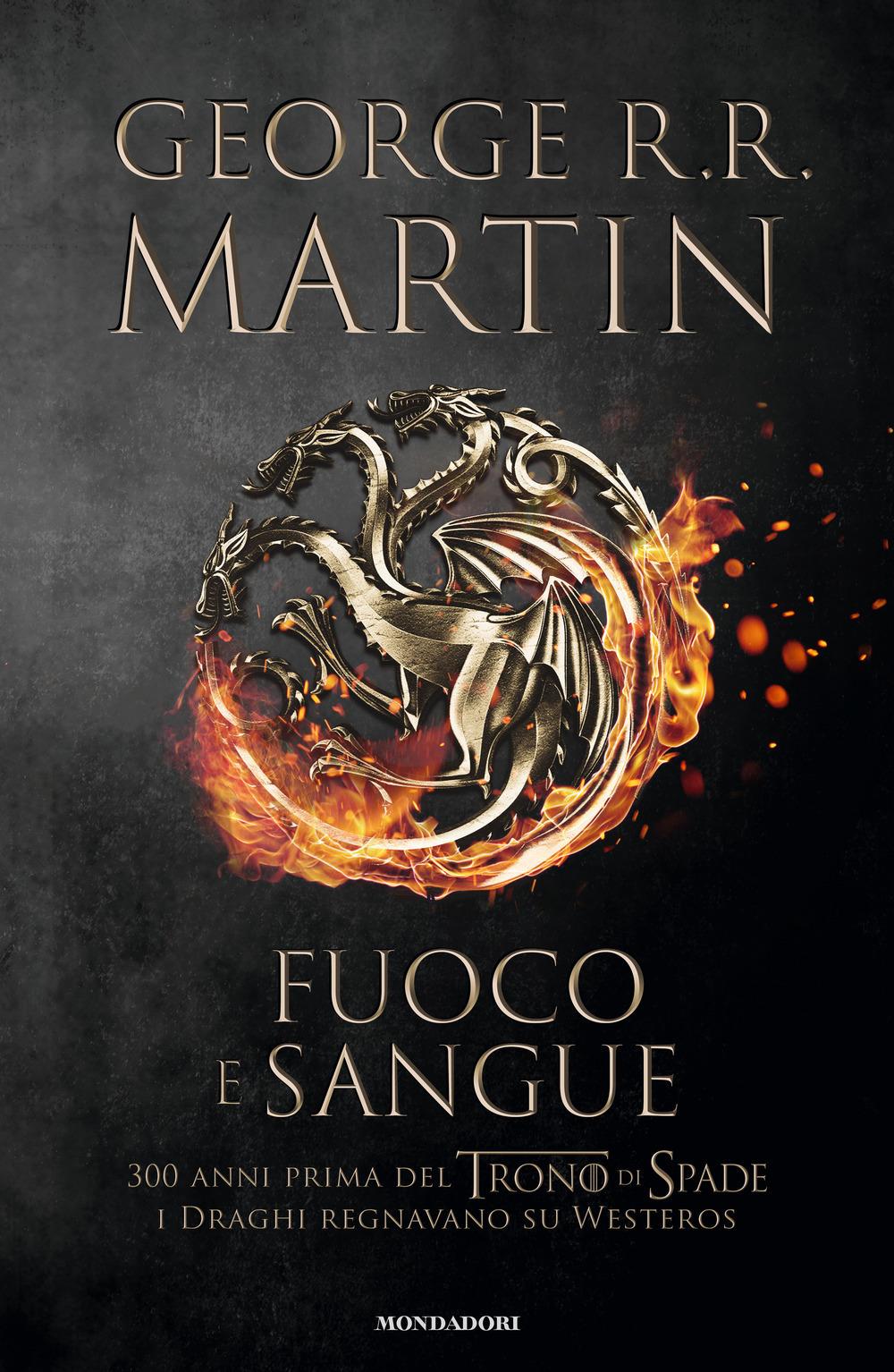 Cover Fuoco e Sangue il nuovo libro diGeorge R. R. Martin